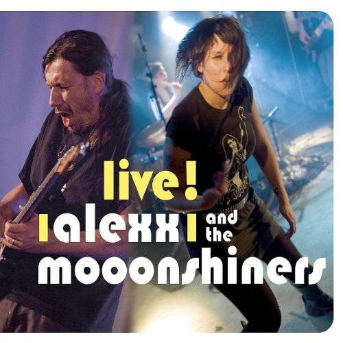 Live ! Alexx and the Mooonshiners