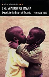 The Shadow of Imana (African Writers) by Veronique Tadjo (2002-10-23)