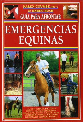 Emergencias equinas (El Mundo Del Caballo)