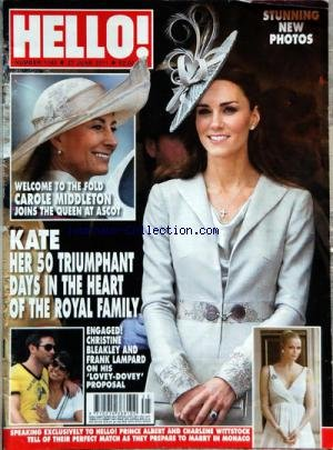 HELLO [No 1180] du 27/06/2011 - WELCOME TO THE FOLD CAROLE MIDDLETON - JOINS THE QUEEN AT ASCOT - KATE HER 50 TRIUMPHANT DAYS IN THE HEART OF THE ROYAL FAMILY - CHRISTINE BLEAKLEY AND FRANK LAMPARD - PRINCE ALBERT AND CHARLENE WITTSTOCK
