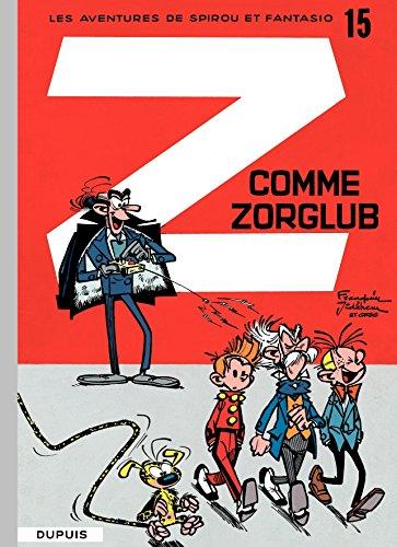 Spirou et Fantasio - Tome 15 - Z COMME ZORGLUB par Franquin