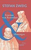 Erasmus von Rotterdam & Montaigne (Sonderausgabe der Anderen Bibliothek, Band 4)