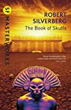 The Book Of Skulls (S.F. MASTERWORKS)