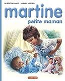 Martine, numéro 18 : Martine petite maman