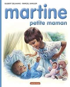 "Afficher ""Martine, petite maman"""