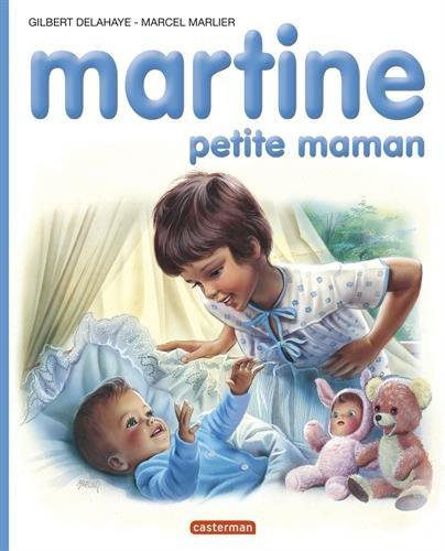 Martine garde son petit frere - albums - t18 por Gilbert Delahaye