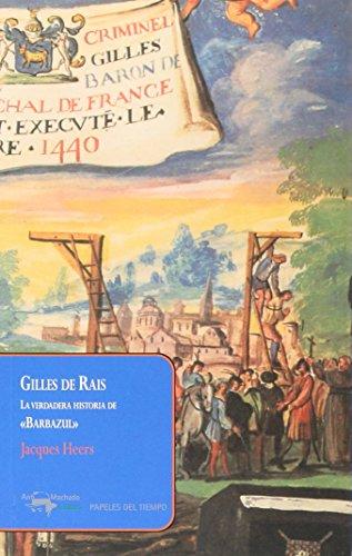 Gilles De Rais (Papeles del tiempo) por Jacques Heers