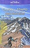 Cajon del Maipo - Volcan San José 1:50.000 / 100.000 imperméable carte de randonnée du Chili