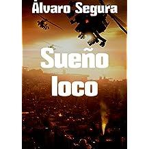 Sueño loco (Spanish Edition)