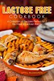 #10: Lactose Free Cookbook: A Collection of Recipes Perfect for if You Have a Lactose Allergy