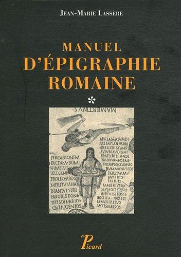 Manuel d'épigraphie romaine : En 2 volumes