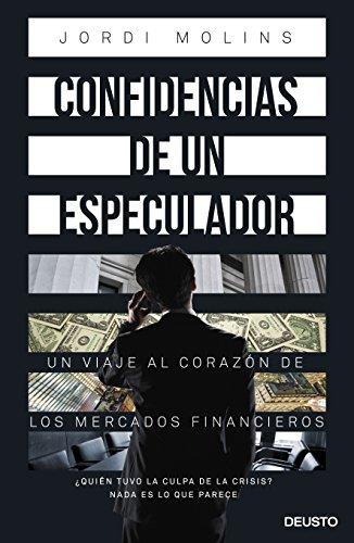 CONFIDENCIAS DE UN ESPECULADOR