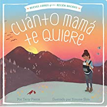 Cuánto Mamá Te Quiere (Mama Loves You So) (New Books for Newborns)