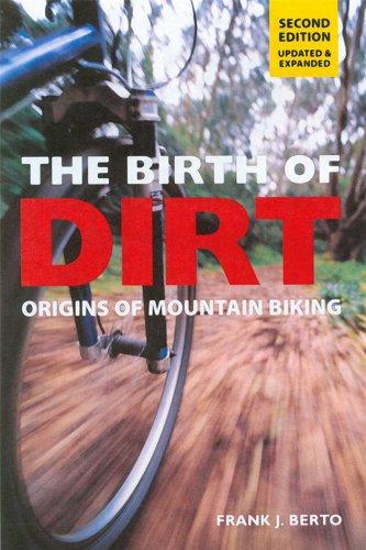 The Birth of Dirt: Origins of Mountain Biking