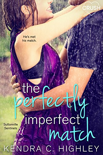 The Perfectly Imperfect Match (Suttonville Sentinels Book 3) (English Edition) Pitcher Match