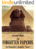 The Forgotten Papyrus (The Mummifier's Daughter Series Book 5) (English Edition)