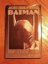 Batman: The Stone King [Gebundene Ausgabe] by Alan Grant