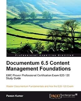 Documentum 6.5 Content Management Foundations by [Kumar, Pawan]