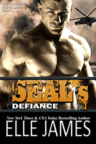 SEAL's Defiance (Take No Prisoners Book 7)