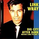 Big City After Dark - Missing Links Volume 2