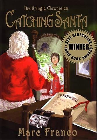 Catching Santa (Kringle Chronicles)
