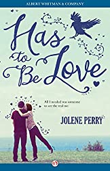 Has To Be Love (English Edition)