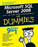 Microsoft SQL Server 2008 All-in-One Desk Reference For Dummies (For Dummies Series)