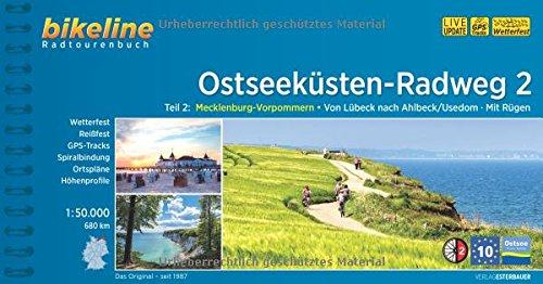 Ostseeküsten-Radweg 2: Mecklenburg-Vorpommern. Von Lübeck nach Ahlbeck/Usedom. Mit Rügen, 690 km, 1:50 000, GPS-Tracks Download, wetterfest/reißfest Test