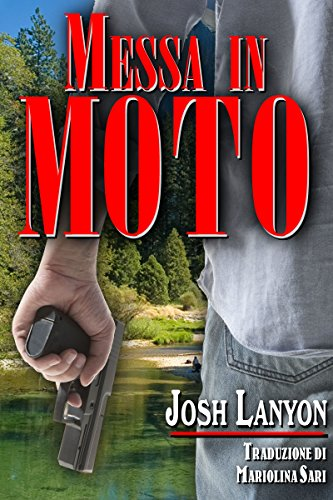 Messa in moto: Terreno Pericoloso 5 di [Lanyon, Josh]
