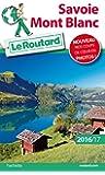 Guide du Routard Savoie Mont-Blanc 2016/2017