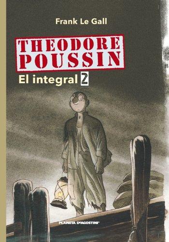 Theodore Poussin nº 02/03 (Cómics BD 2 NO) por Frank Le %Gall