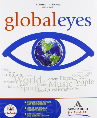 Global eyes. Per le Scuole superiori. Con CD Audio. Con espansione online