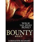 By Eckhart, Lorhainne [ Bounty ] [ BOUNTY ] Nov - 2013 { Paperback }