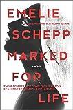 Marked for Life (Jana Berzelius) by Emelie Schepp (2016-06-14)