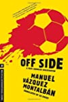 Off Side (Pepe Carvalho Mysteries) by...