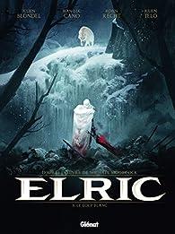 Elric, tome 3 : Le loup blanc par Julien Blondel