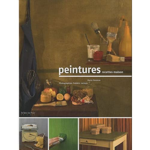 Peintures : Recettes maison