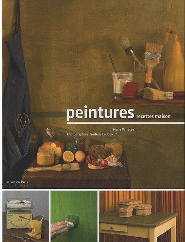 Peintures : Recettes maison par Marie Vanesse