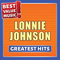 Lonnie Johnson - Greatest Hits (Best Value Music)