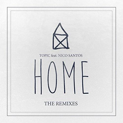 Home (feat. Nico Santos) [Exte...