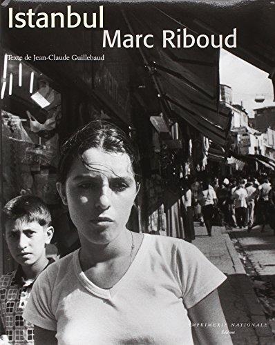 Istanbul, 1950-2000 par Marc Riboud