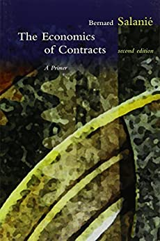 The Economics of Contracts: A Primer, 2nd Edition (MIT Press) (English Edition) von [Salanie, Bernard]
