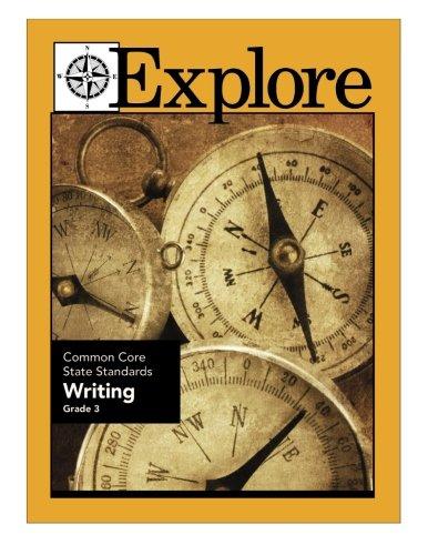 Explore Common Core State Standards Writing Grade 3