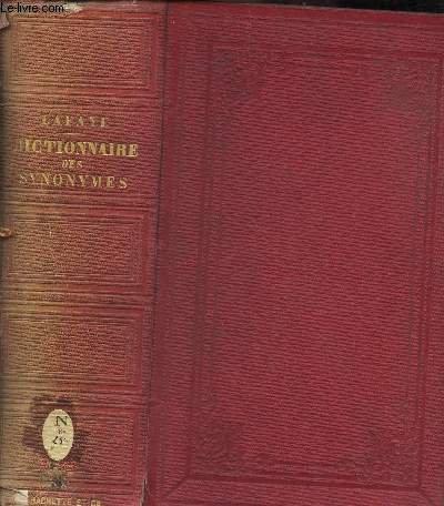 DICTIONNAIRE DES SYNONYMES DE LA LANGUE FRANCAISE - AVEC UNE INTRODUCTION SUR LA THEORIE DES SYNONYMES - OUVRAGE QUI A OBTENU DE L'INSTITUT LE PRIX DE LINGUISTIQUE EN 1843 ET EN 1858. / 2e EDITION. par LAFAYE M.