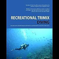 Recreational Trimix Diving (English Edition)