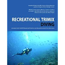 Recreational Trimix Diving (English Edition)