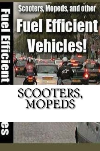 scooters-mopeds-and-other-fuel-efficient-vehicles-by-m-osvaldo-r-perez-p-2016-04-29