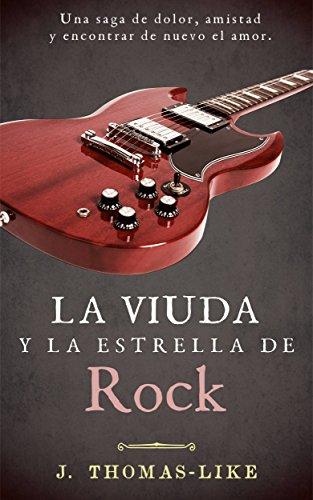 Descargar Libro La Viuda y la Estrella de Rock de J. Thomas-Like