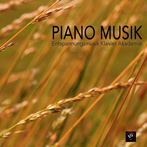 Piano Musik - Entspannungsmusik Klavier, Beruhigende Klänge