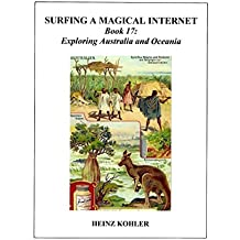 Exploring Australia and Oceania (SURFING A MAGICAL INTERNET Book 17) (English Edition)